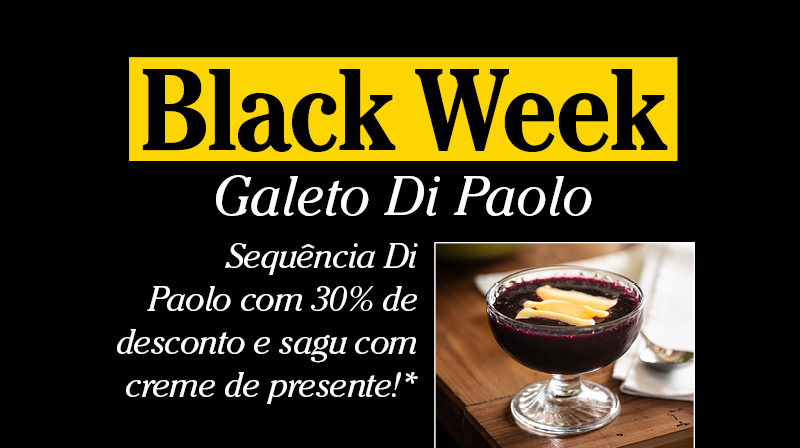 Black Week Galeto Di Paolo